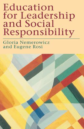 Education for Leadership and Social Responsibility: 1st Edition (Paperback) book cover