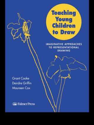 Teaching Young Children to Draw: Imaginative Approaches to Representational Drawing, 1st Edition (Paperback) book cover