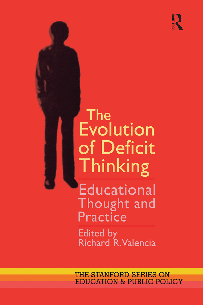 The Evolution of Deficit Thinking: Educational Thought and Practice, 1st Edition (Paperback) book cover