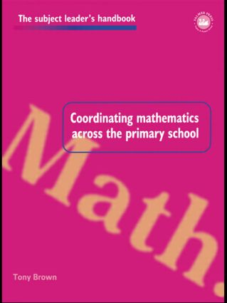 Coordinating Mathematics Across the Primary School book cover