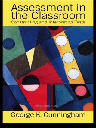 Assessment In The Classroom: Constructing And Interpreting Texts, 1st Edition (Paperback) book cover