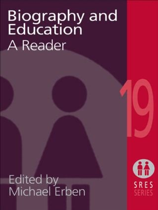 Biography and Education: A Reader, 1st Edition (Paperback) book cover