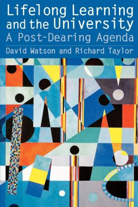 Lifelong Learning and the University: A Post-Dearing Agenda, 1st Edition (Paperback) book cover