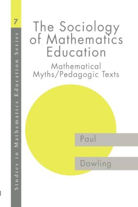 The Sociology of Mathematics Education