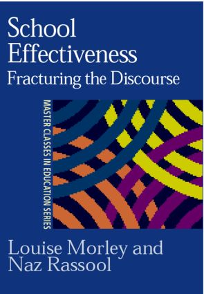 School Effectiveness: Fracturing the Discourse, 1st Edition (Paperback) book cover