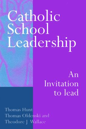 Catholic School Leadership: An Invitation to Lead (Paperback) book cover