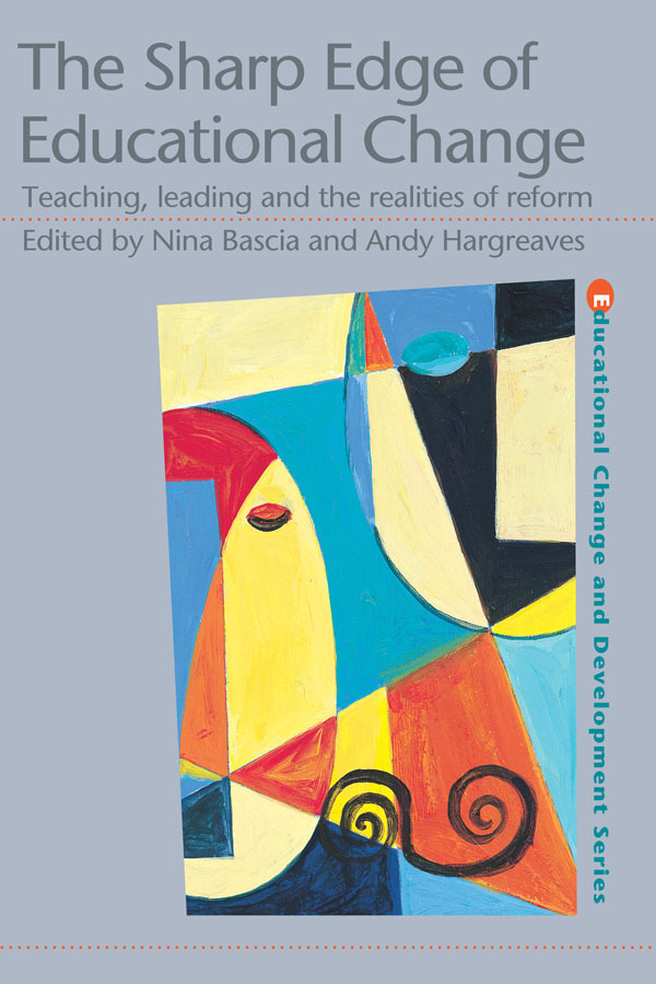 The Sharp Edge of Educational Change: Teaching, Leading and the Realities of Reform (Paperback) book cover