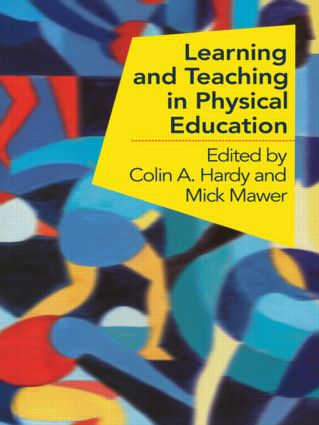 Learning and Teaching in Physical Education: 1st Edition (Paperback) book cover