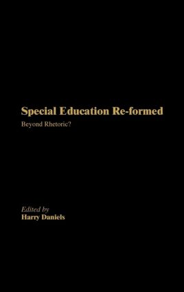 Special Education Reformed: Inclusion - Beyond Rhetoric?, 1st Edition (Hardback) book cover