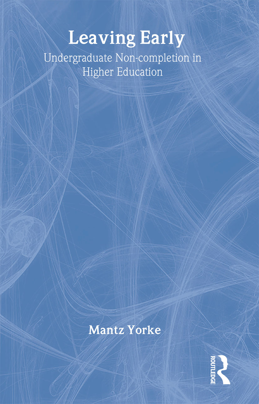 Leaving Early: Undergraduate Non-completion in Higher Education (Paperback) book cover