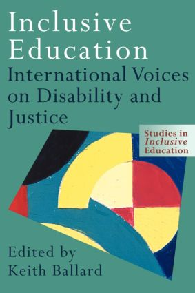 Inclusive Education: International Voices on Disability and Justice, 1st Edition (Paperback) book cover