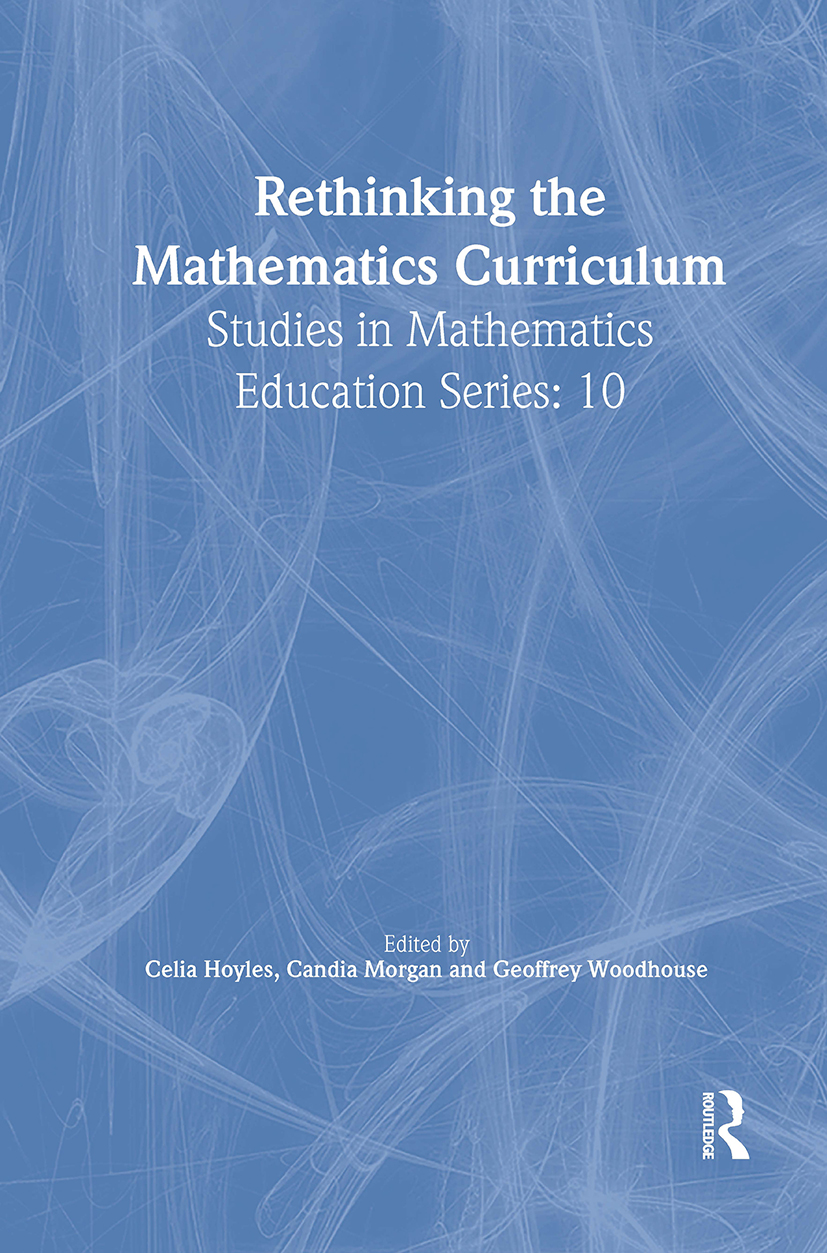 Rethinking the Mathematics Curriculum: 1st Edition (Paperback) book cover
