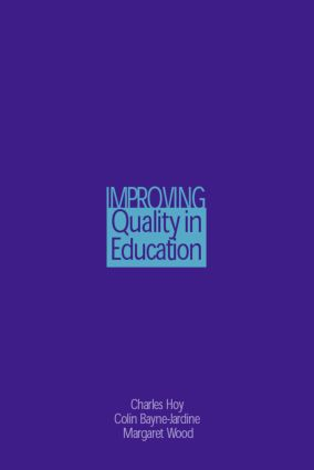 Improving Quality in Education: 1st Edition (Paperback) book cover
