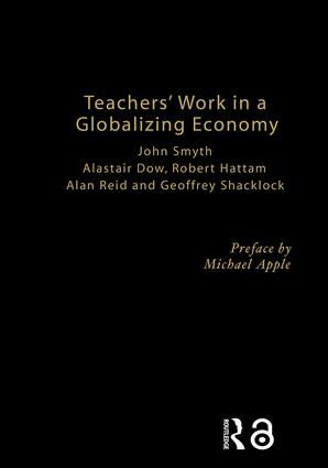 Teachers' Work in a Globalizing Economy: 1st Edition (Hardback) book cover