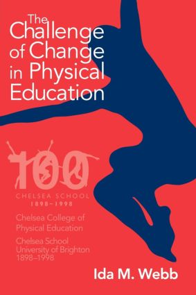 The Challenge of Change in Physical Education: 1st Edition (Paperback) book cover