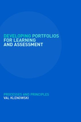 Developing Portfolios for Learning and Assessment: Processes and Principles (Paperback) book cover