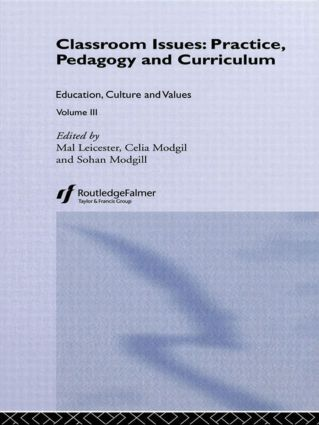 Classroom Issues: Practice, Pedagogy and Curriculum, 1st Edition (Hardback) book cover