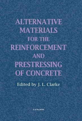 Alternative Materials for the Reinforcement and Prestressing of Concrete: 1st Edition (Hardback) book cover