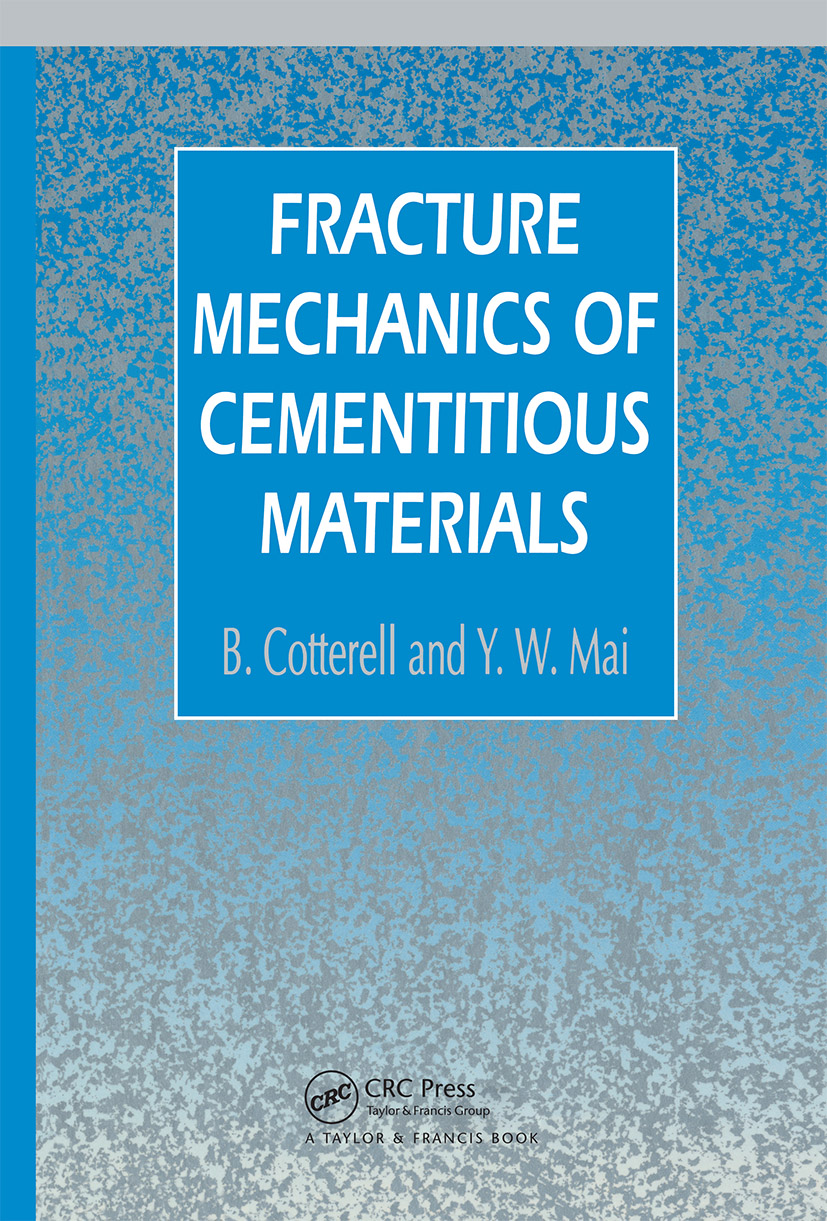 Fracture Mechanics of Cementitious Materials: 1st Edition (Hardback) book cover