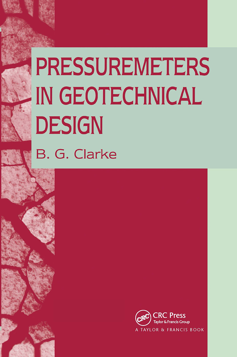 Pressuremeters in Geotechnical Design: 1st Edition (Hardback) book cover