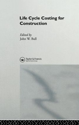 Life Cycle Costing for Construction (Hardback) book cover