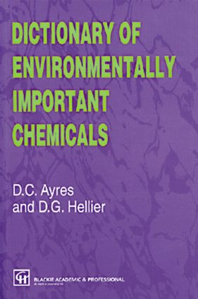 Dictionary of Environmentally Important Chemicals: 1st Edition (Paperback) book cover