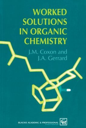 Worked Solutions in Organic Chemistry: 1st Edition (Paperback) book cover