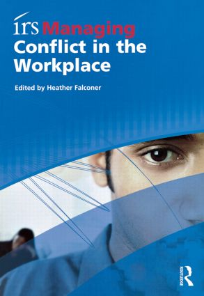 irs Managing Conflict in the Workplace: 1st Edition (Paperback) book cover
