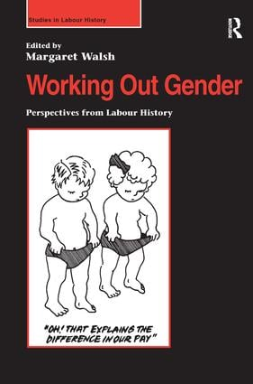 Working Out Gender: Perspectives from Labour History book cover