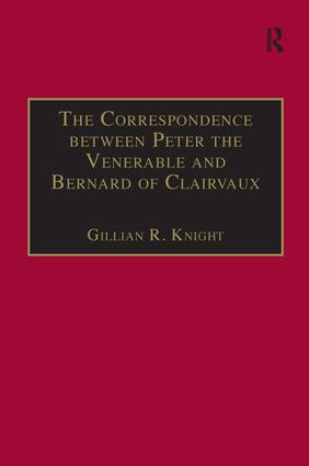 The Correspondence between Peter the Venerable and Bernard of Clairvaux: A Semantic and Structural Analysis book cover