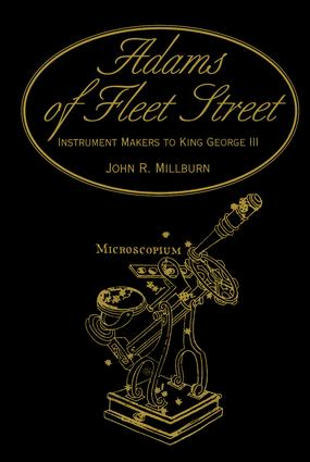 Adams of Fleet Street, Instrument Makers to King George III: 1st Edition (Hardback) book cover