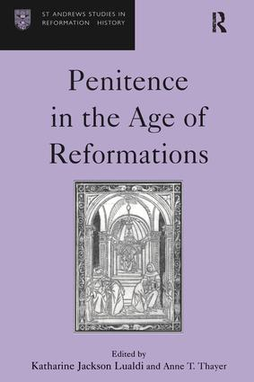 Penitence in the Age of Reformations: 1st Edition (Hardback) book cover
