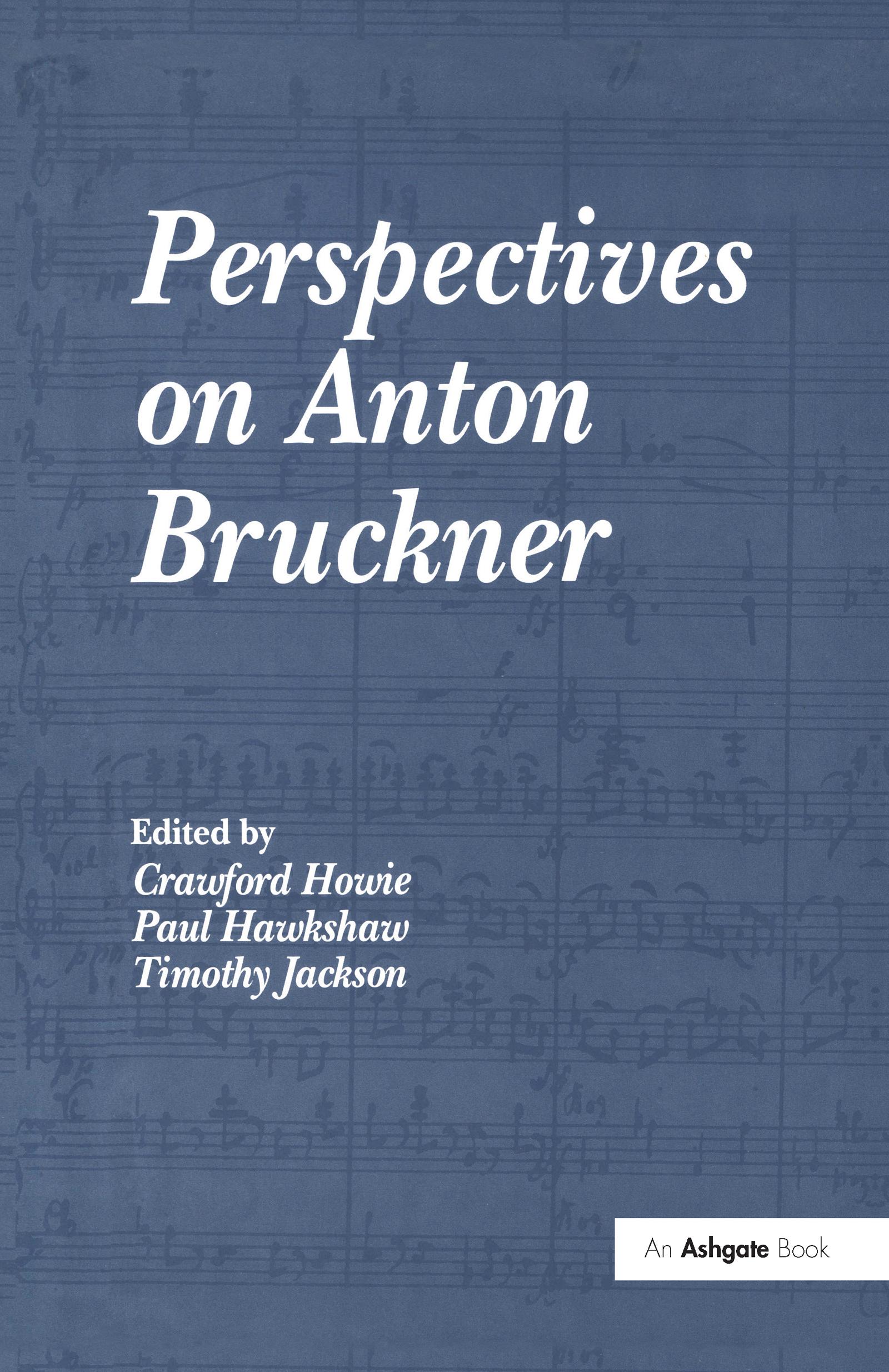 Perspectives on Anton Bruckner (Hardback) book cover