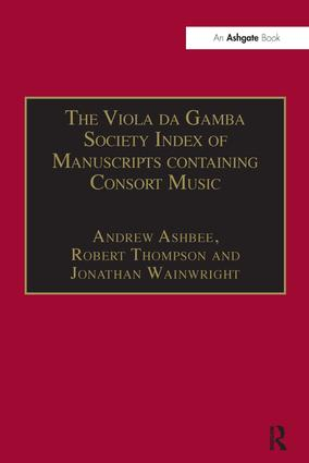 The Viola da Gamba Society Index of Manuscripts containing Consort Music