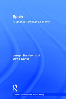 Spain: A Modern European Economy, 1st Edition (Hardback) book cover