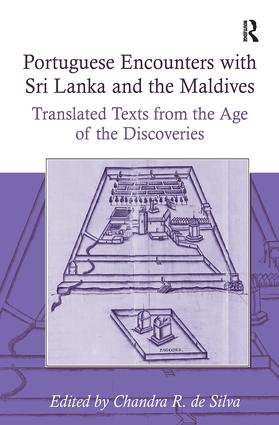 Portuguese Encounters with Sri Lanka and the Maldives: Translated Texts from the Age of the Discoveries (Hardback) book cover
