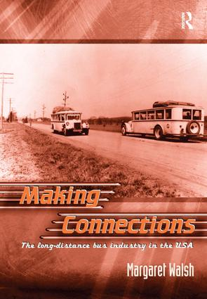 Making Connections: The Long-Distance Bus Industry in the USA book cover