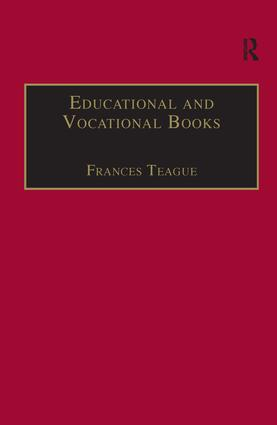 Educational and Vocational Books: Printed Writings 1641–1700: Series II, Part One, Volume 5 book cover