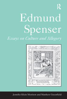 Edmund Spenser: Essays on Culture and Allegory, 1st Edition (Hardback) book cover