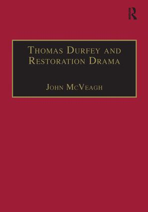 Thomas Durfey and Restoration Drama: The Work of a Forgotten Writer, 1st Edition (Hardback) book cover