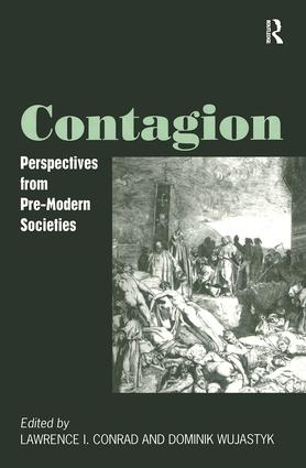 Contagion: Perspectives from Pre-Modern Societies, 1st Edition (Hardback) book cover