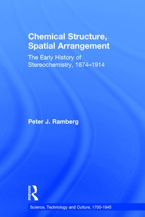 Chemical Structure, Spatial Arrangement: The Early History of Stereochemistry, 1874–1914, 1st Edition (Hardback) book cover