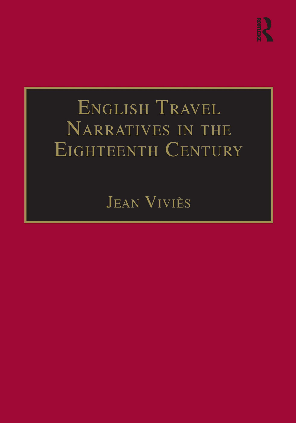 English Travel Narratives in the Eighteenth Century: Exploring Genres book cover