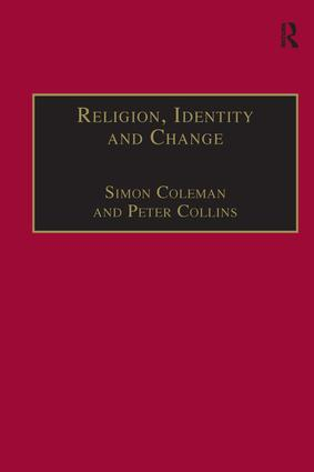 Religion, Identity and Change: Perspectives on Global Transformations book cover