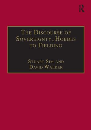 The Discourse of Sovereignty, Hobbes to Fielding: The State of Nature and the Nature of the State, 1st Edition (Hardback) book cover