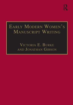 Early Modern Women's Manuscript Writing: Selected Papers from the Trinity/Trent Colloquium, 1st Edition (Paperback) book cover