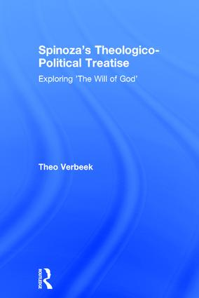 Spinoza's Theologico-Political Treatise: Exploring 'The Will of God' book cover