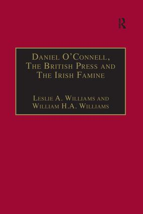 Daniel O'Connell, The British Press and The Irish Famine: Killing Remarks, 1st Edition (Hardback) book cover