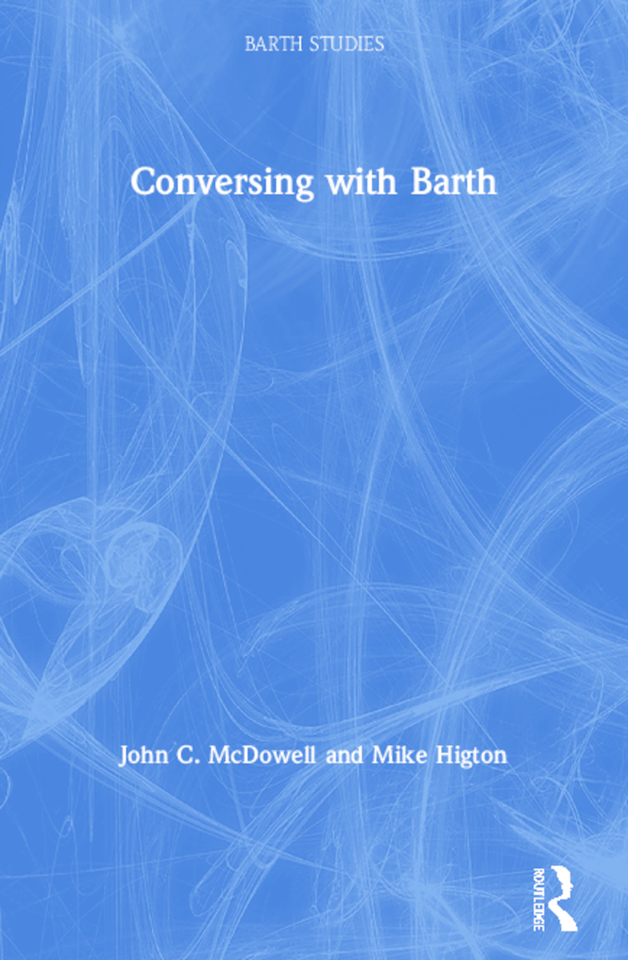 Conversing with Barth: 1st Edition (Paperback) book cover