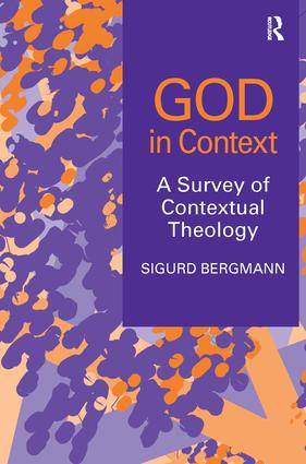 God in Context: A Survey of Contextual Theology, 1st Edition (Hardback) book cover